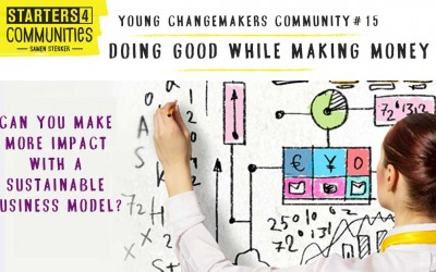 Doing good while making money – Young Changemakers Ccommunity 15
