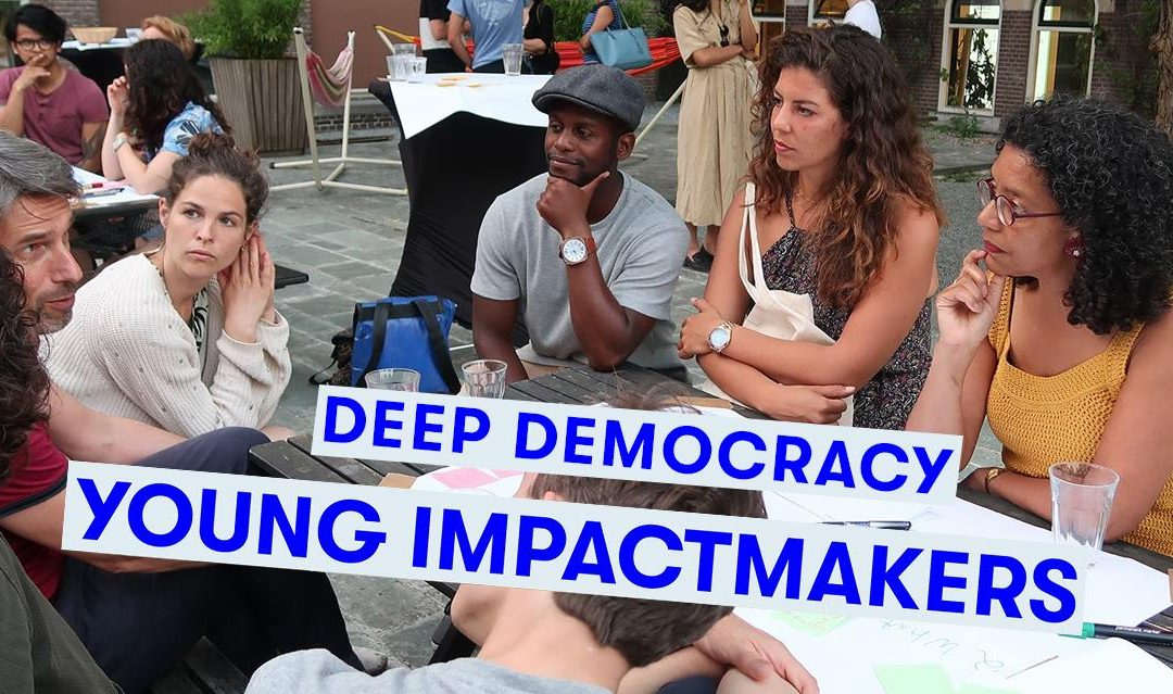 Deep Democracy | Young Impactmakers